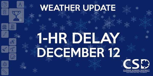 School Delay Wednesday, December 12, 2018