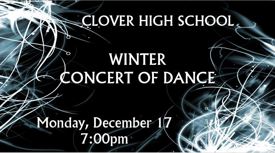 CLOVER HIGH WINTER CONCERT OF DANCE